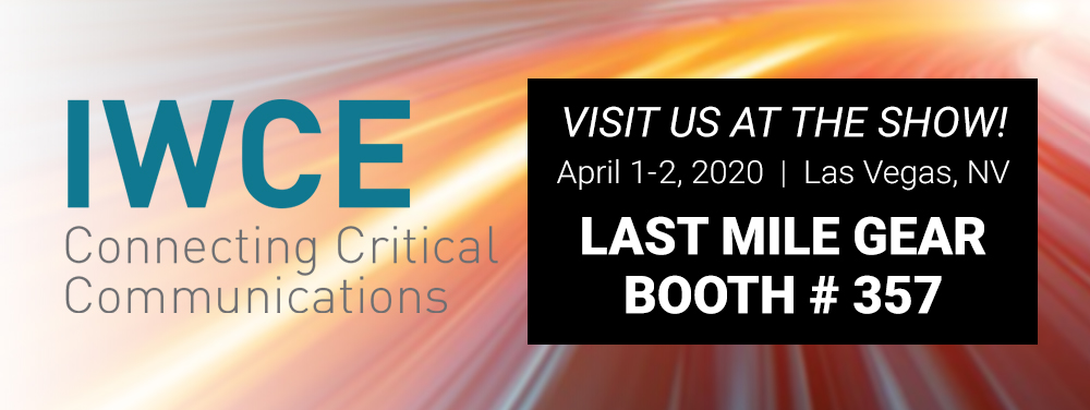 Join Last Mile Gear at IWCE 2020!